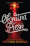 Okrutna pieśń - ebook