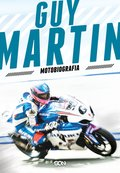Guy Martin. Motobiografia - ebook