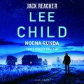 Jack Reacher. Nocna runda - audiobook