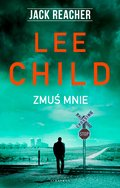 Jack Reacher. Zmuś mnie - ebook