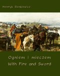 Ogniem i mieczem - With Fire and Sword - ebook