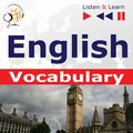 English Vocabulary. Listen & Learn to Speak (for French, German, Italian, Japanese, Polish, Russian, Spanish speakers) - audiobook