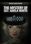The Mystery of Sgt Adela White - ebook