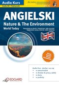 Angielski World Today Nature & The Environment - audio kurs