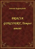 Bracia Goncourt Temperament - ebook