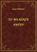 To Właśnie Patty - ebook