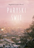 Paryski świt - ebook