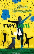 Rudy, Agata i ja - ebook