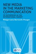 New media in the marketing communication of enterprises in the international market - ebook