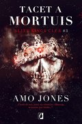 Tacet a Mortuis. Elite Kings Club. Tom 3 - ebook