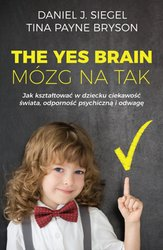 : The Yes Brain. Mózg na Tak - ebook