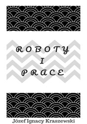 : Roboty i prace - ebook