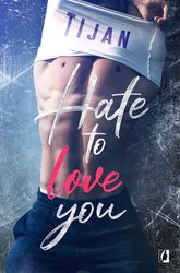: Hate to love you - ebook
