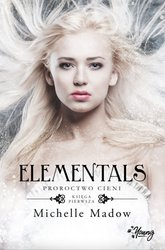 : Proroctwo cieni. Elementals. Tom 1. - ebook