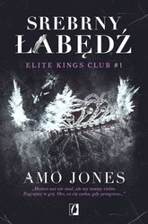 : Elite Kings Club. Tom 1. Srebrny łabędź - ebook